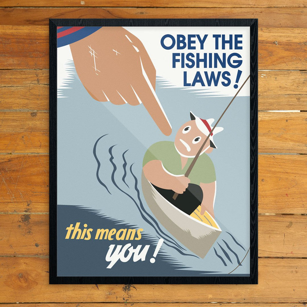 Obey The Fishing Laws This Means You! WPA Poster Print