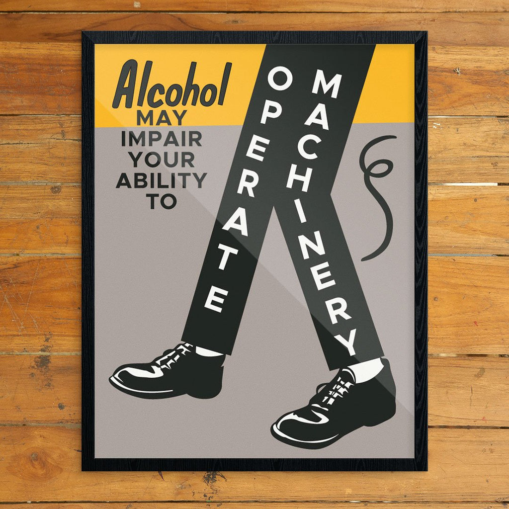 Alcohol May Impair Your Ability to Operate Machinery Vintage Print
