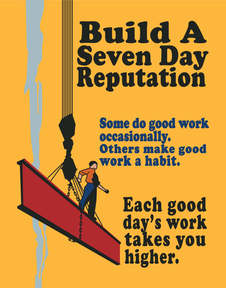 Mather & Co Build a Seven Day Reputation Workplace Motivational Poster