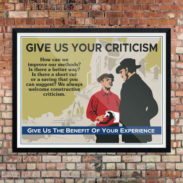 Give Us Your Criticism Mather & Co Motivational Workplace Print