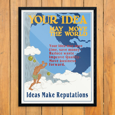 Your Idea May Move the World Mather & Co Motivational Workplace Print