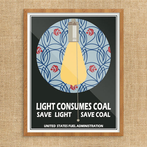 Light Consumes Coal Conserve Electricity Print