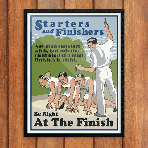 Starters & Finishers Mather & Co Motivational Workplace Print