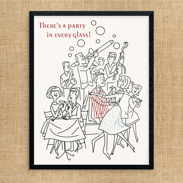 There's a Party in Every Glass Cocktail Party Print