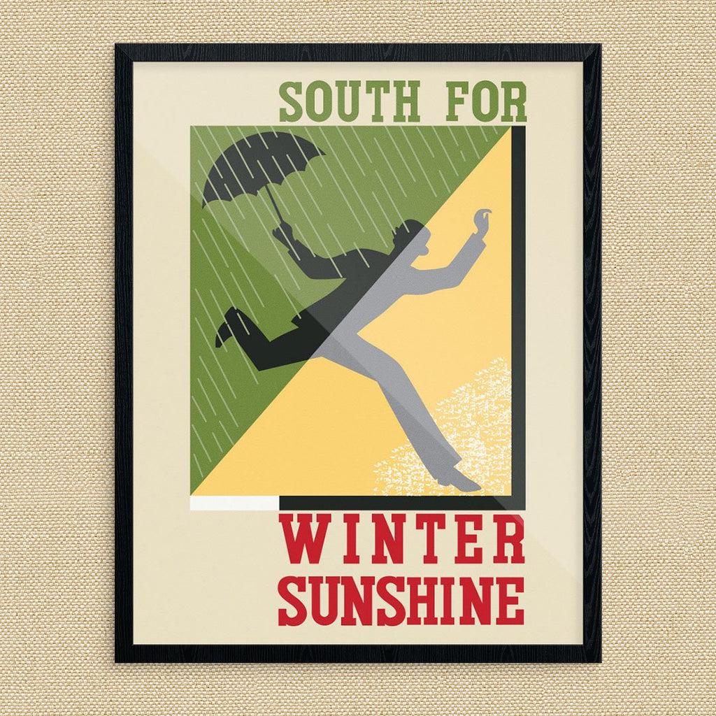 South for Winter Sunshine Print