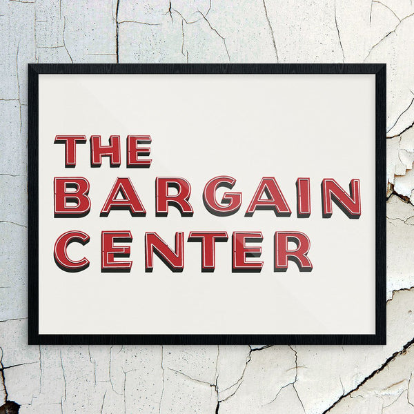 Quincy's Bargain Center Sign Print