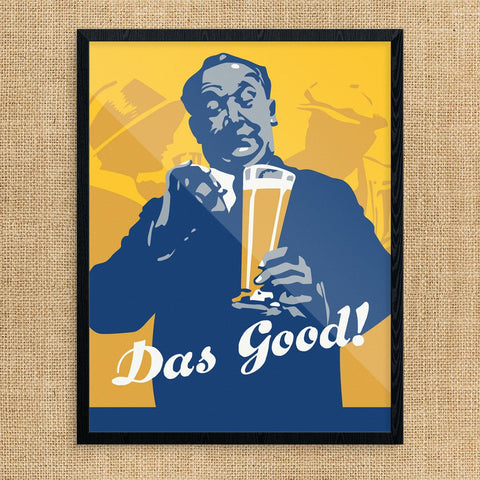 Das Good! Beer Drinking Man Print