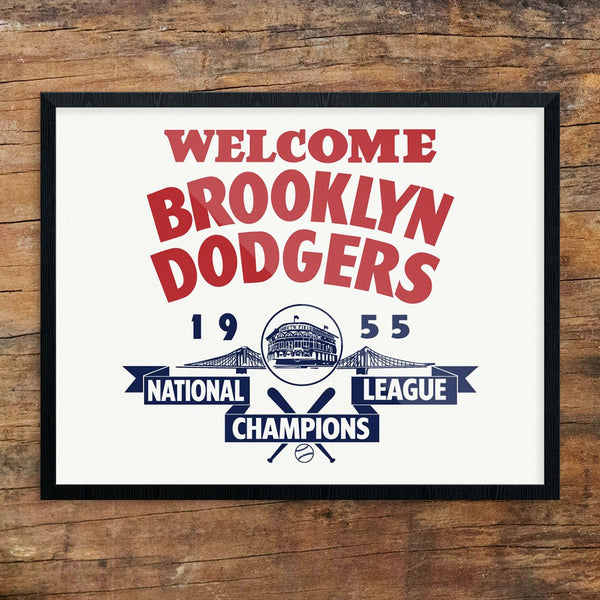 Welcome Brooklyn Dodgers 1955 National League Champs Print