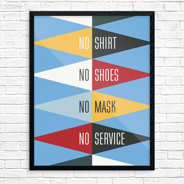 No Shirt, No Shoes, No mask, No Service MCM Style Print