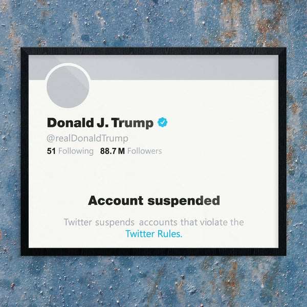Donald J. Trump Twitter Account Suspended Print