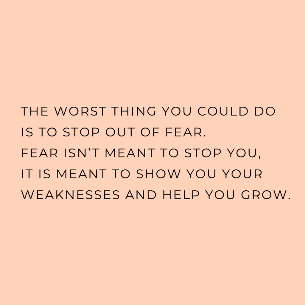 The Worst Thing You Could Do Is To Stop Out of Fear