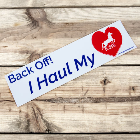 Back Off!  I Haul My Heart - Trailer Sticker