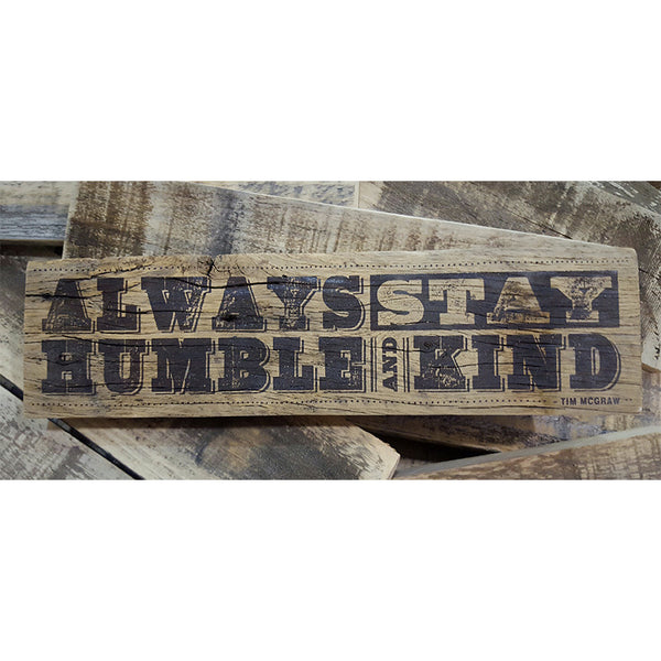 Humble and Kind Rustic Wood Sign