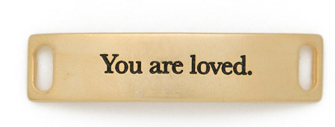 """You are loved"" Sentiment Gold"