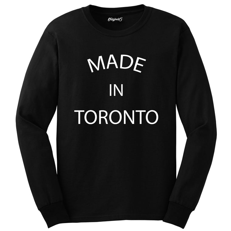 Made In Toronto - Long Sleeve Black