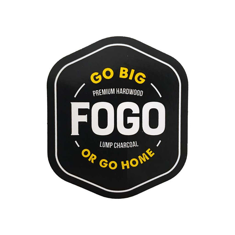 Fogo Sticker 3 x 3 Go Big Or Go Home