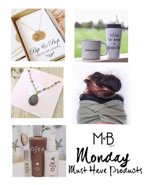Monday's Must Have's