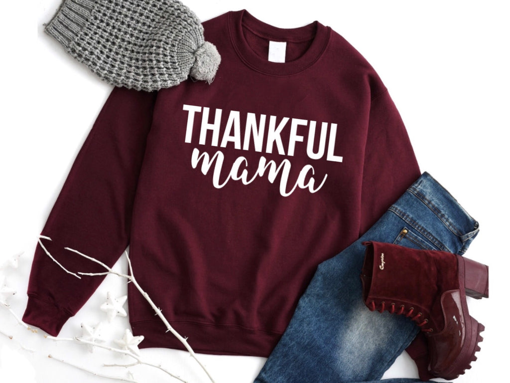 Thankful Mama Maroon Sweatshirt