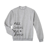Milk & Cookies Mac & Cheese Sweatshirt