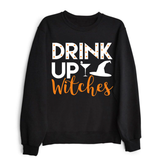 Drink Up Witches Unisex Crew neck sweatshirt