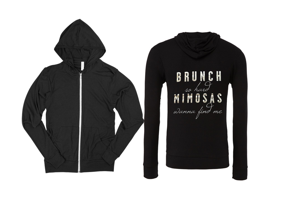 Brunch So Hard Zip Up Sweatshirt