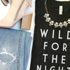 Wild For The Night Tee