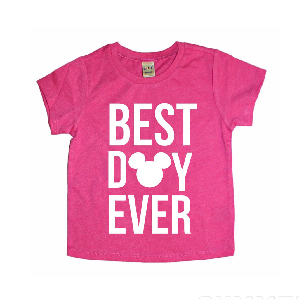 Best Day Ever Hot Pink Tee