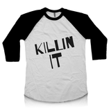 Killin It Raglan