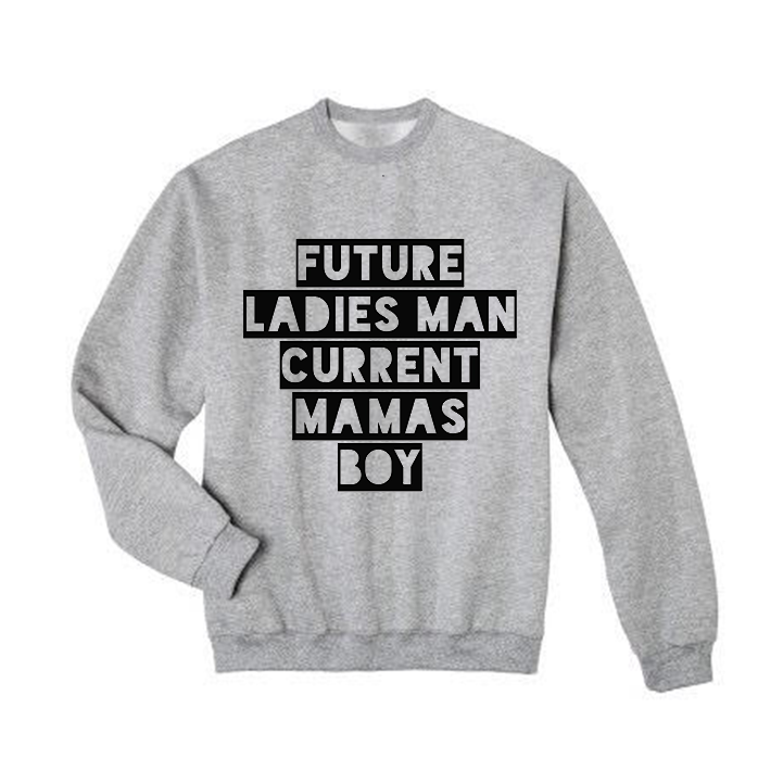 Ladies Man Sweatshirt