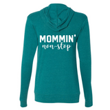 Mommin' Non Stop Lightweight Zip Up