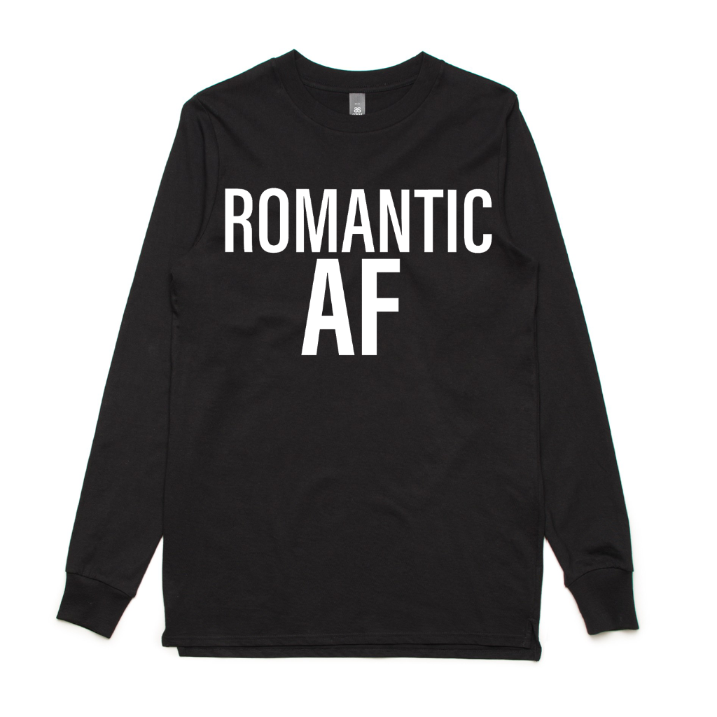 Romantic AF Long Sleeve Shirt