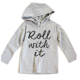 Roll With It Hoodie