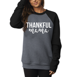 Thankful Mama Sweatshirt