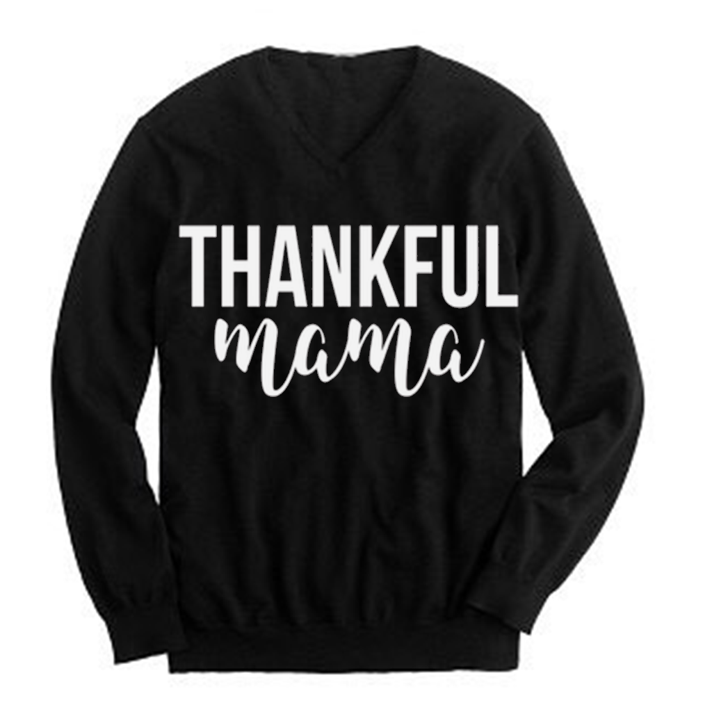 Thankful Mama lightweight vneck sweatshirt