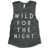 Wild For The Night Tank