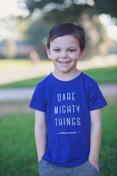 Dare Mighty Things Kids T-shirt