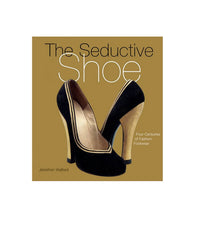 Seductive Shoes book: four centuries of footwear