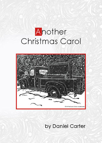 Another Christmas Carol, A Christmas Story by Daniel Carter