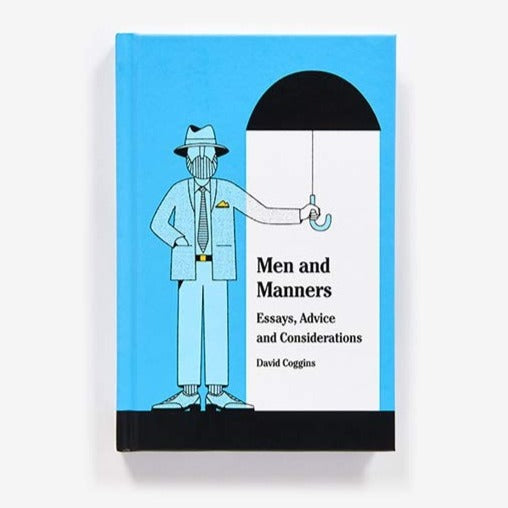 Men and Manners by David Coggins