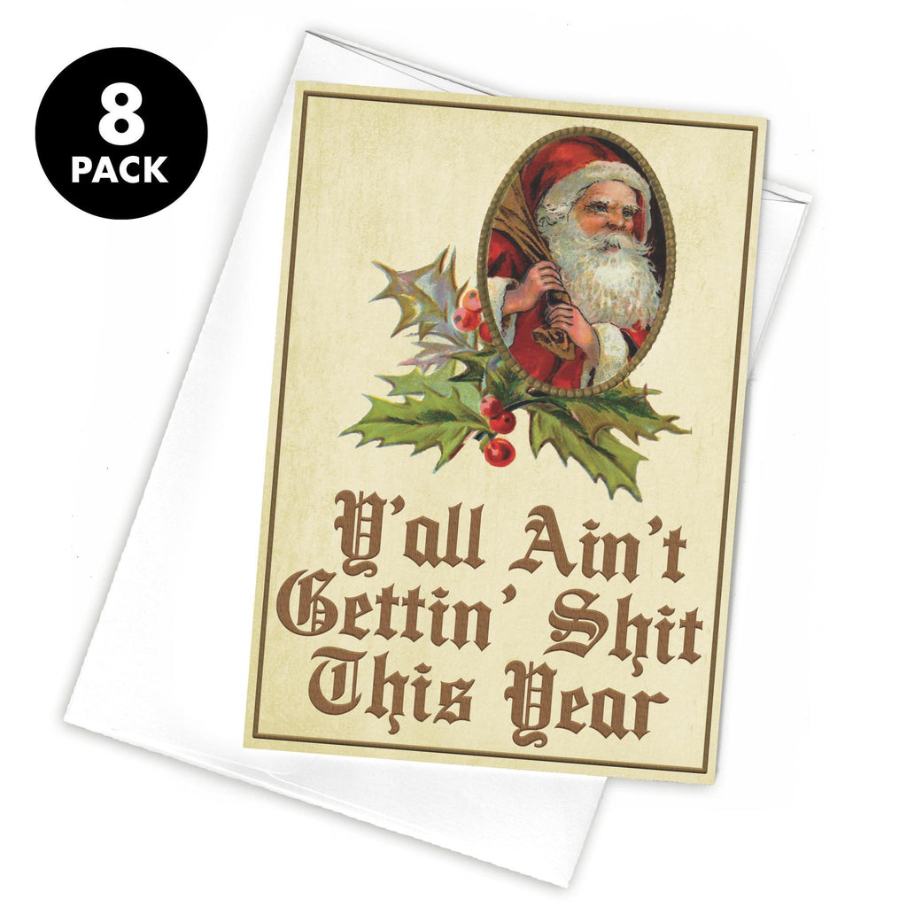 Y'all Ain't Getting Shit This Year Greeting Card (Pack of 8)-Southern Socks