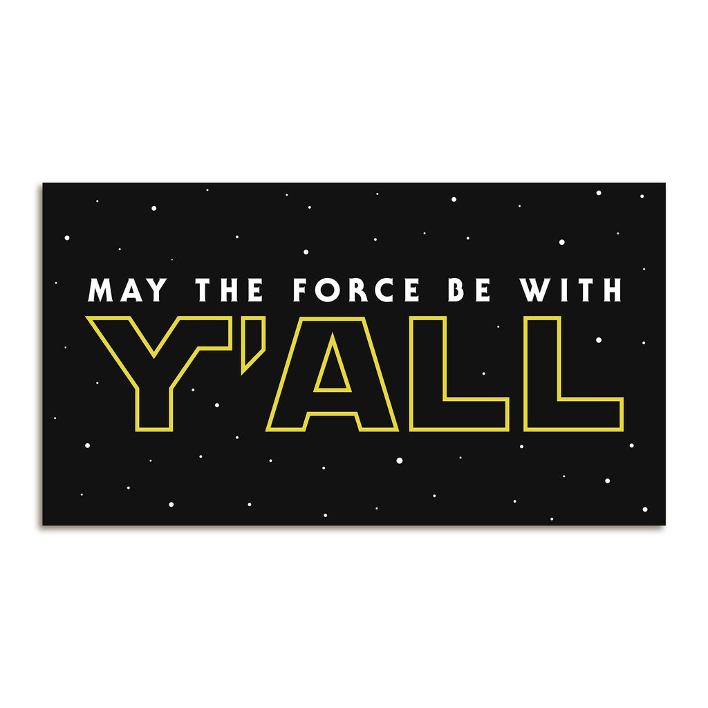 May The Force Be With Y'ALL Sticker-Southern Socks