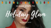 10 Easy Steps to Holiday Glam