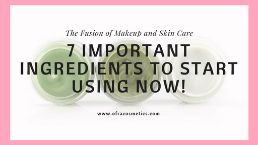 7 Important Skin Ingredients to Start Using Now!