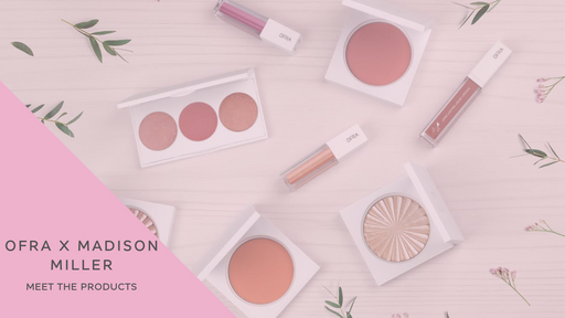 OFRA Blog - Make Up, Skin Care and Beauty info made just for