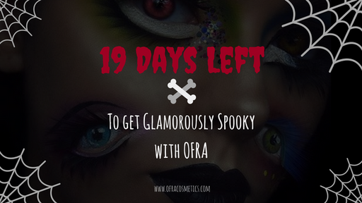 19 Days Left to get Glamorously Spooky with OFRA