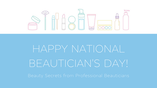 BEAUTY SECRETS FROM PROFESSIONAL BEAUTICIANS