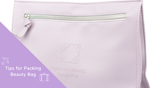 Tips for Packing Beauty Bag