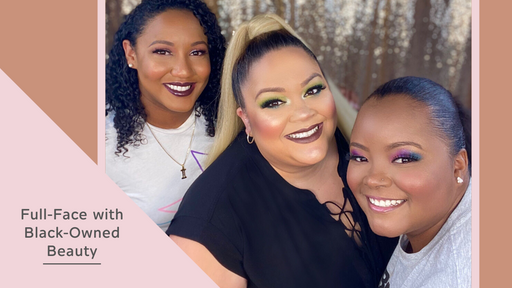 Full-Face Looks with all Black-Owned Beauty Brands