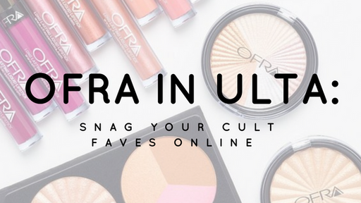 OFRA in ULTA: Snag Your Cult Faves Online