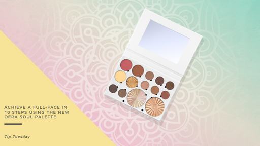 Achieve a full-face in 10 steps using the new OFRA Soul Palette